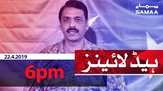 Samaa Headlines - 6PM - 22 April 2019