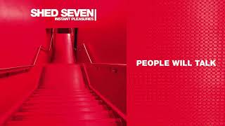 shed seven people will talk official audio