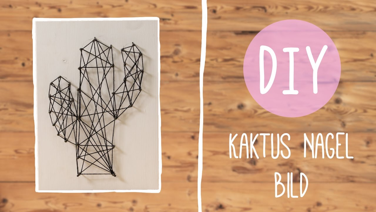 Fadenbild Kaktus Design - DIY mit Nina Moghaddam - YouTube