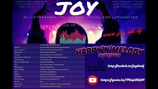 [ Trance & Twitch ] HAPPY'N'MELODY 31-01-2020 mixed by JOY