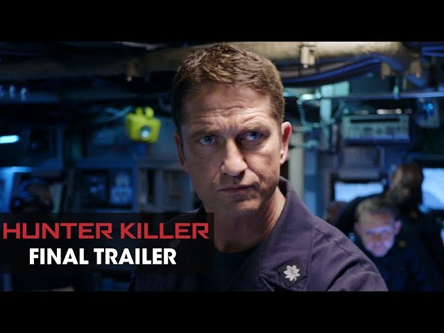 Hunter Killer (2018 Movie) Final Trailer - Gerard Butler, Gary Oldman, Common