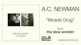A.C. Newman - Miracle Drug
