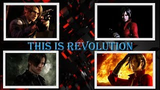 ► Leon S. Kennedy Andamp Ada Wong ϟ Resident Evil  🌀 This Is Revolution 🌀
