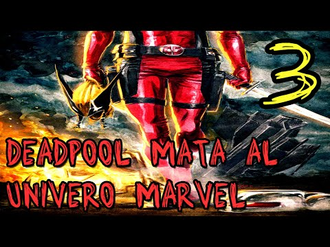 Deadpool Mata al Universo Marvel Comic en Español Parte 3
