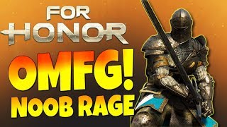 "For Honor - ""OMG, This Game Makes Me So Angry!""...Noob Rage!!! - (FREE on PC)"