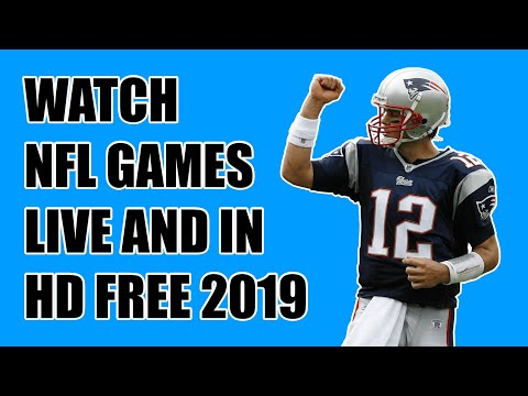 How To Watch NFL For FREE 2019 | IPhone, Android, PC