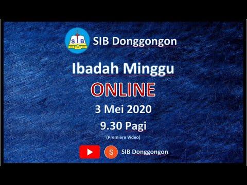 Ibadah Online SIB Donggongon - 3 May 2020