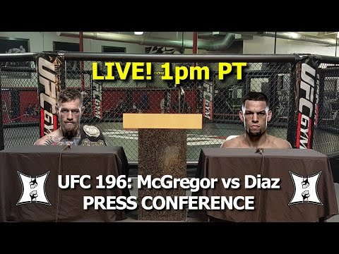 Conor McGregor + Nate Diaz: UFC 196 Press Conference On Day After Fight Announcement (LIVE)