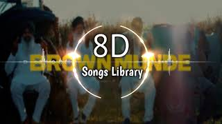 BROWN MUNDE - AP DHILLON  8D Audio  8D Songs Library   USE HEADPHONES