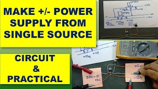 302 How to make Plus Minus Power Supply using Single Power Source