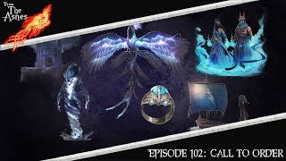 Ashes of Creation | From The Ashes | Episode 102: Call to Order