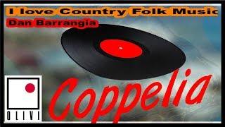 COUNTRY AND FOLK MUSIC - DAN BARRANGIA - COPPELIA OLIVI