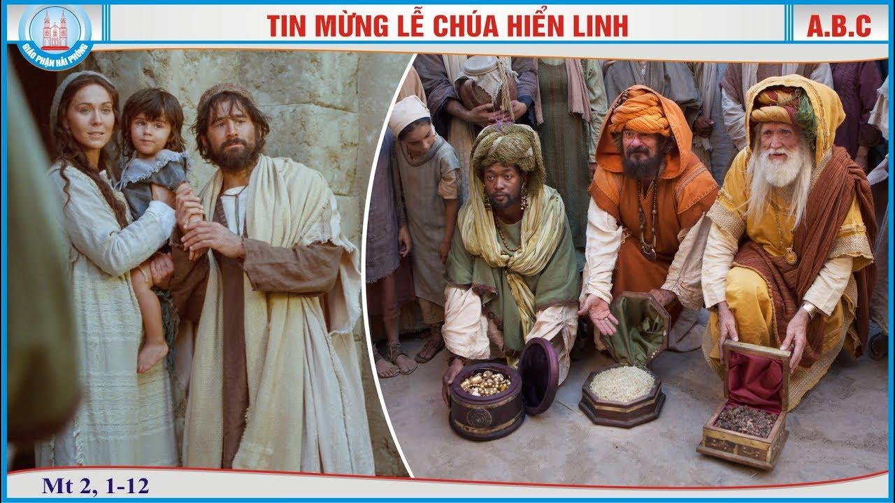 Tin Mừng Lễ Chúa Hiển Linh (Mt 2, 1-12)