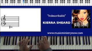 "Kierra Sheard ""Indescribable"" Piano Tutorial"