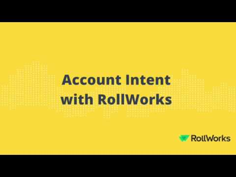 Account Intent in the RollWorks Platform