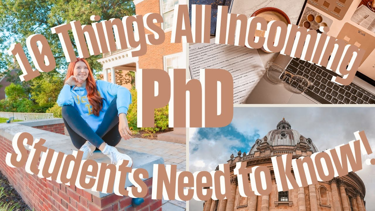 10 Things All Incoming PhD Students Need to Know   First Year PhD Student Advice From a Yale PhD - YouTube