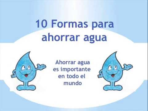 Cuidado del agua youtube for Cosas para ahorrar agua