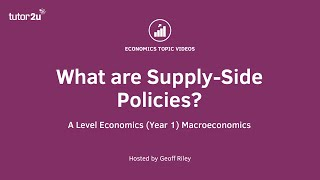 Supply Side Policies - Explained