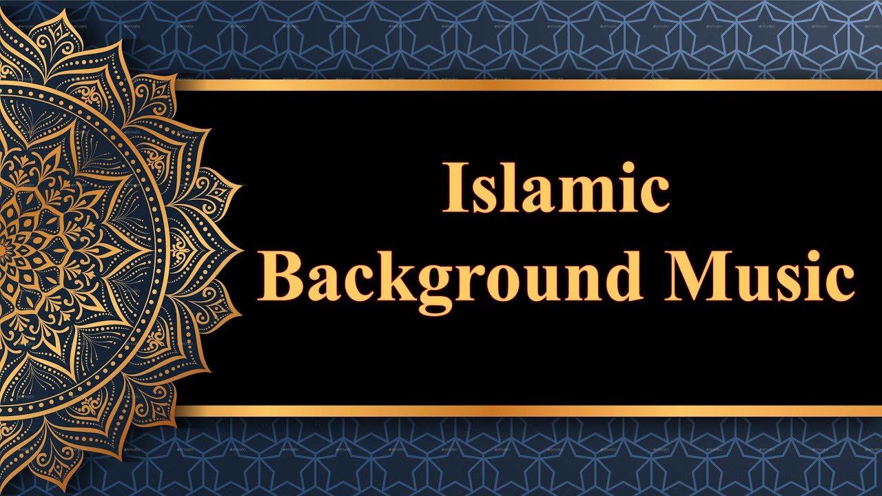 Islamic Background Music   Copyright free   No copyright