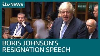 Boris Johnson's resignation speech accuses PM over delivering Brexit