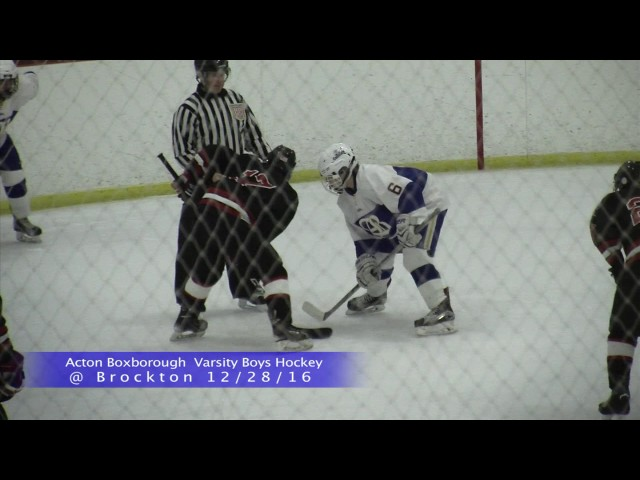 Acton Boxborough Varsity Boys Hockey @ Brockton 12/28/16