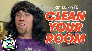 """Kid Snippets: """"Clean Your Room"""" (Imagined by Kids)"""