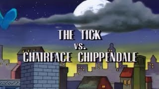 The Tick - Season 1 - Episode 2 - The Tick vs Chairface Chippendale