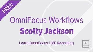 OmniFocus 3 Workflows with Scotty Jackson