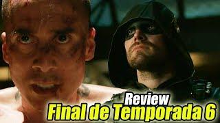 Arrow 6x23 Review - FINAL DE TEMPORADA Longbow Hunters