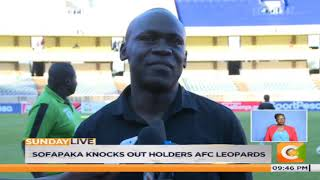 Sofapaka knocks out holder's AFC Leopards #SundayLive