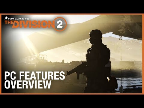 tom-clancy's-the-division-2:-pc-features-overview-trailer- -ubisoft-[na]