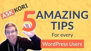 5 Amazing Tips ✅ for WordPress Users - MUST WATCH