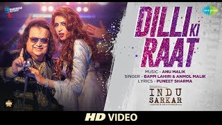 Dilli Ki Raat Video Song | Indu Sarkar