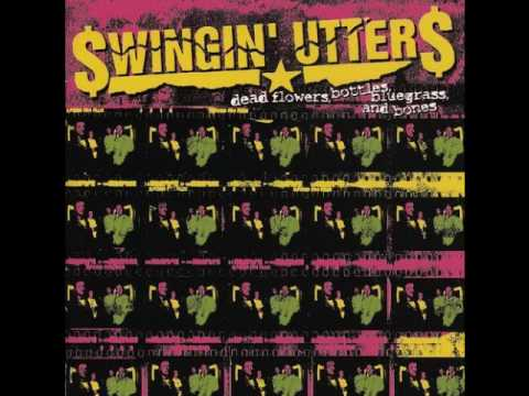 Swingin' Utters - If You Want Me To