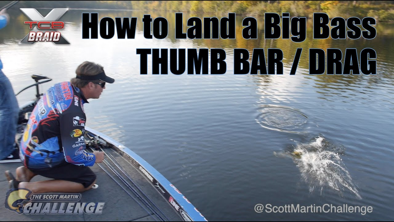 How to land a big fish drag and thumb bar pro techniques for Land big fish