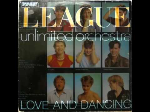 THE LEAGUE UNLIMITED ORCHESTRA-LOVE ACTION-DON'T YOU WANT ME