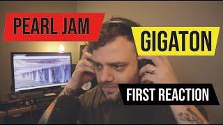 Baixar Pearl Jam GIGATON Album. First Reaction