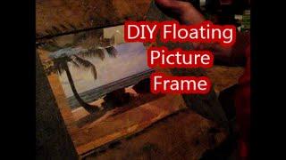 Floating Pictrure Frame/ Pallet Upcycle Challenge
