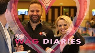 WAG (Wives & Girlfriends...& Fiancés) Diaries: Daniel Negreanu & Amanda Leatherman