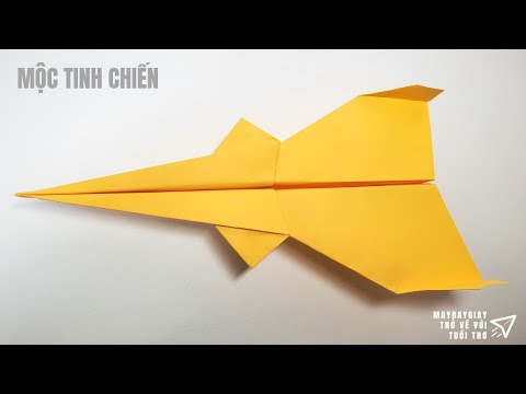 Cách gấp máy bay giấy cực dễ –  Bay Xa – Mộc Tinh Chiến
