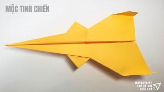 Cách gấp máy bay giấy cực dễ -  Bay Xa - Mộc Tinh Chiến