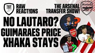 The Arsenal Transfer Show EP89: Guimaraes, Martinez, Xhaka, White & More!