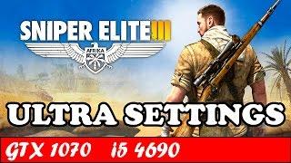 Sniper Elite 3 (Ultra Settings) | GTX 1070 + i5 4690 [1080p 60fps]