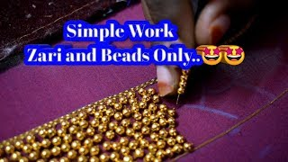 Simple Work - Only Zari and Beads Using | Easy Work Tricks | Online Classes | Nakshatra Designers