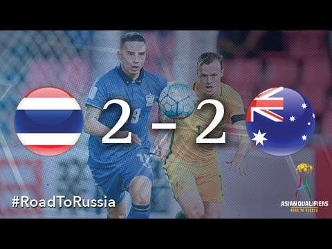 Thailand vs Australia (Asian Qualifiers – Road To Russia)