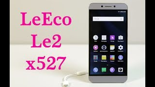 Розбирання і заміна дисплея leeco le2 x527  replacement lcd leeco le2 x527