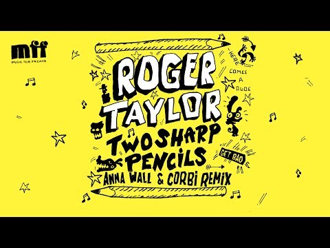 Roger Taylor - Two Sharp Pencils (Get Bad) (Anna Wall & Corbi Instrumental)
