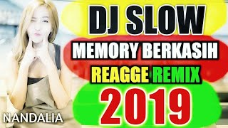 Dj Slow Memory Berkasih Reagge Remix By Nanda Lia ( THE BEST OF NANDA LIA )