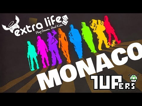 Extra Life 2016 (Hour 6 Start) Monaco: What's Yours is Mine