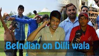 Be Indian on Dilli wala